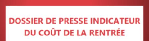 Dossier de presse : Indicateur du coût de la rentrée – Édition 2020