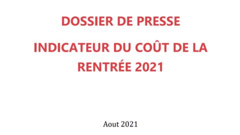 DOSSIER DE PRESSE – INDICATEUR DU COÛT DE LA  RENTRÉE 2021